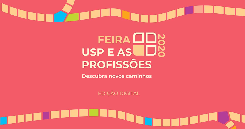 USP promove feira de profissões online. O Feira USP e as Profissões será nos dias 3 e 4 de setembro