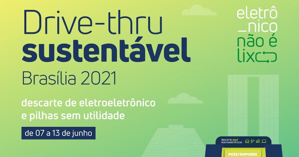 Na Semana do Meio Ambiente, Brasília recebe drive-thru sustentável para descarte e doação de resíduos eletroeletrônicos