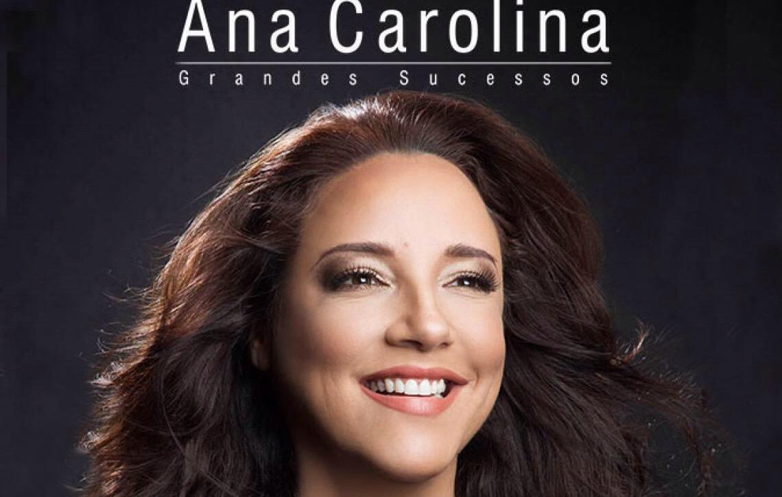 Dia 18 de novembro acontece, em Brasília, o Ana Carolina – Grandes Sucessos