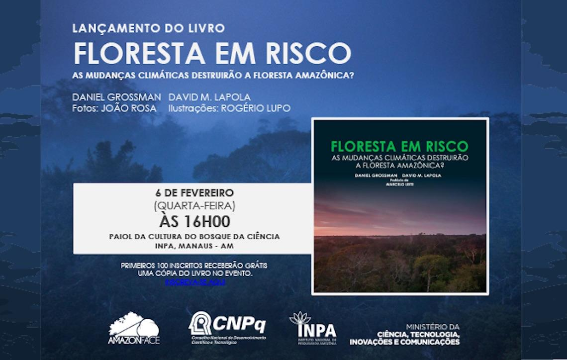 AmazonFACE lança livro no Inpa sobre riscos das mudanças climáticas para a Floresta Amazônica