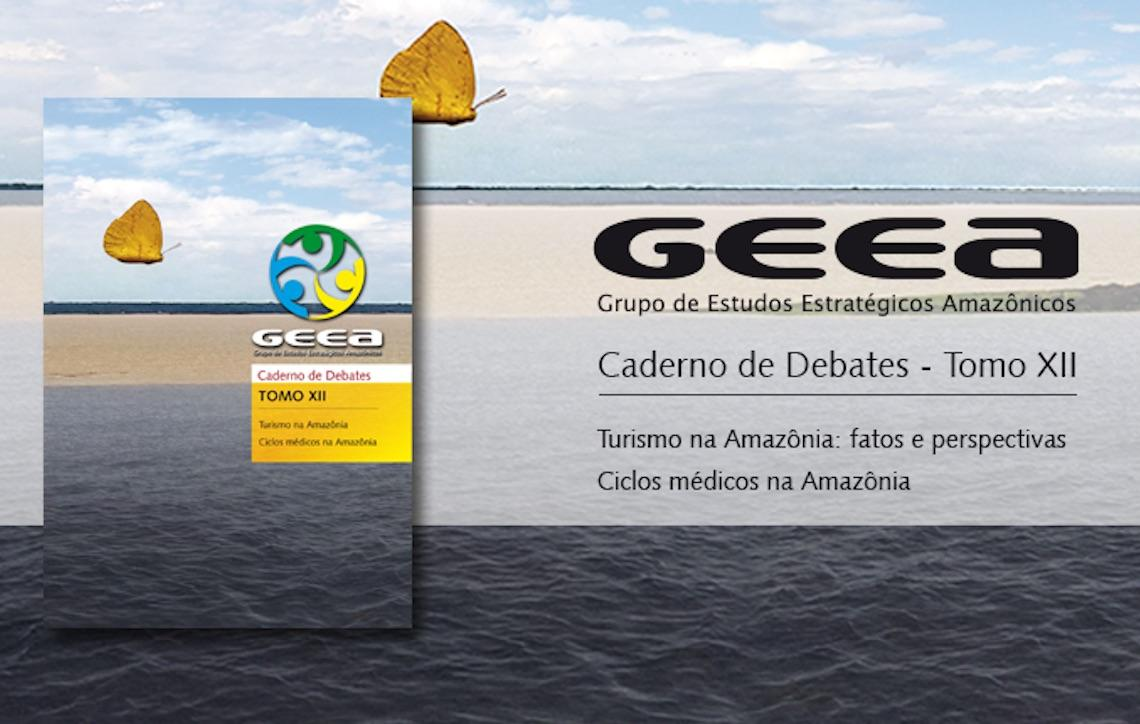 Grupo de Estudos Estratégicos Amazônicos do Inpa publica Tomo XII do Caderno de Debates