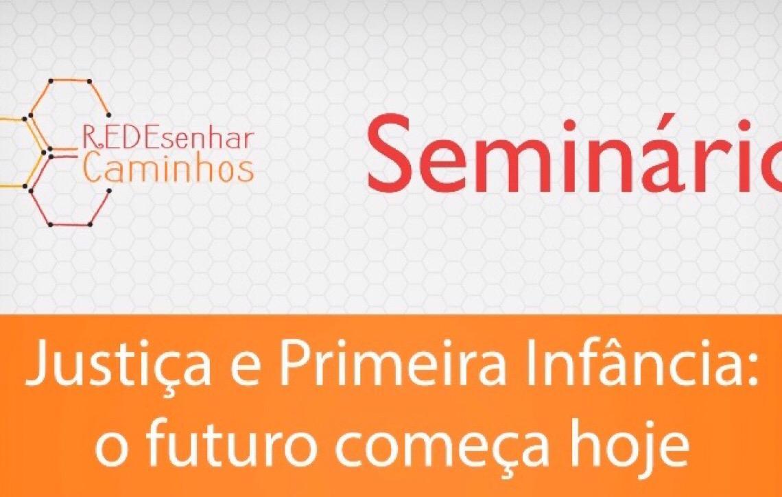 Tribunal de Justiça e Instituto Alana realizam seminário em prol da implementação do marco legal da primeira infância no DF