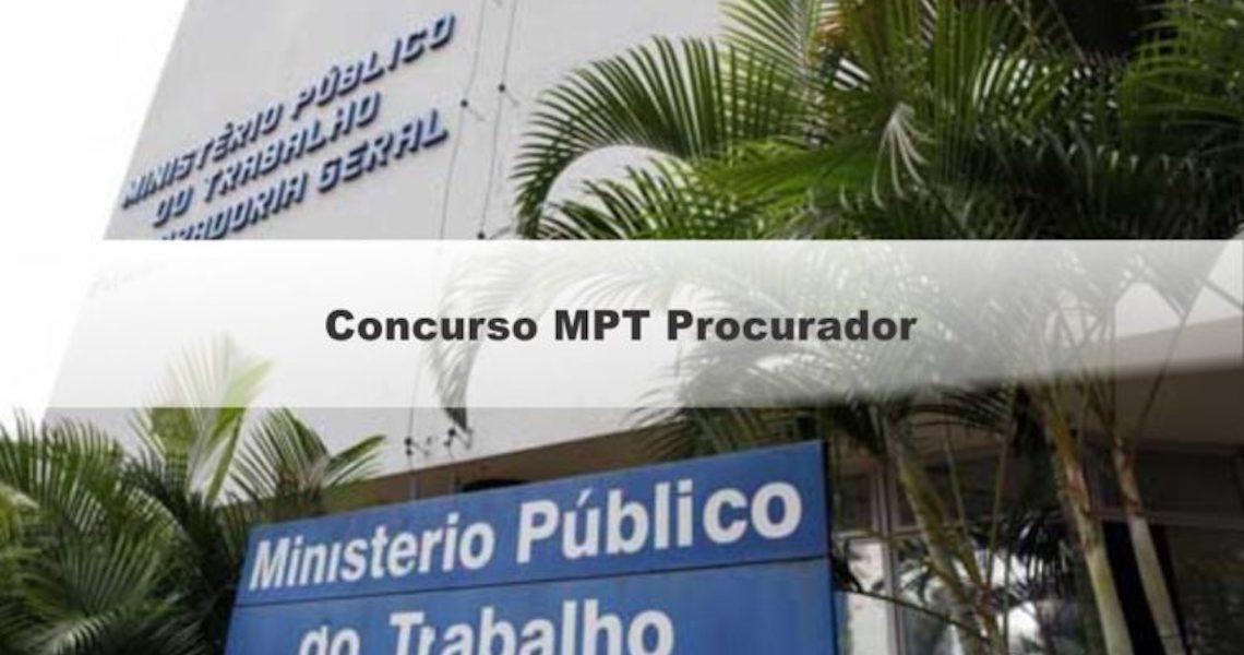 Concurso MPT (Ministério Público do Trabalho): Edital para Procurador