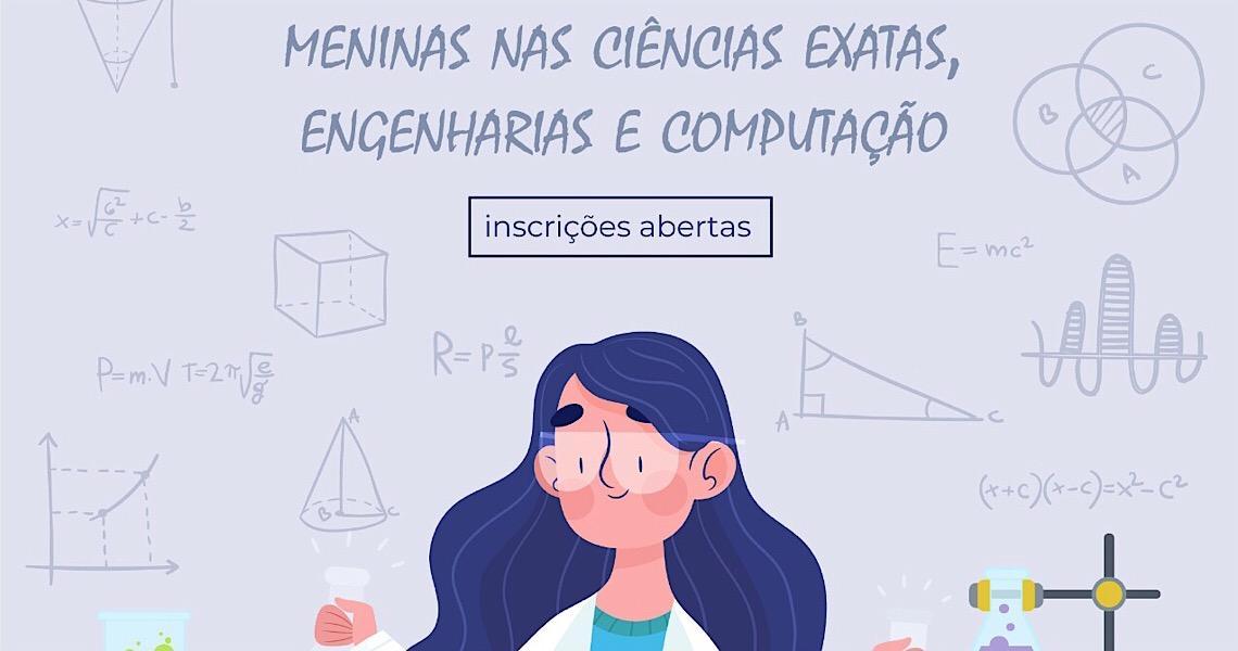 FAPDF e CNPq ampliam incentivos para que meninas e mulheres ampliem atuação na área das ciências exatas