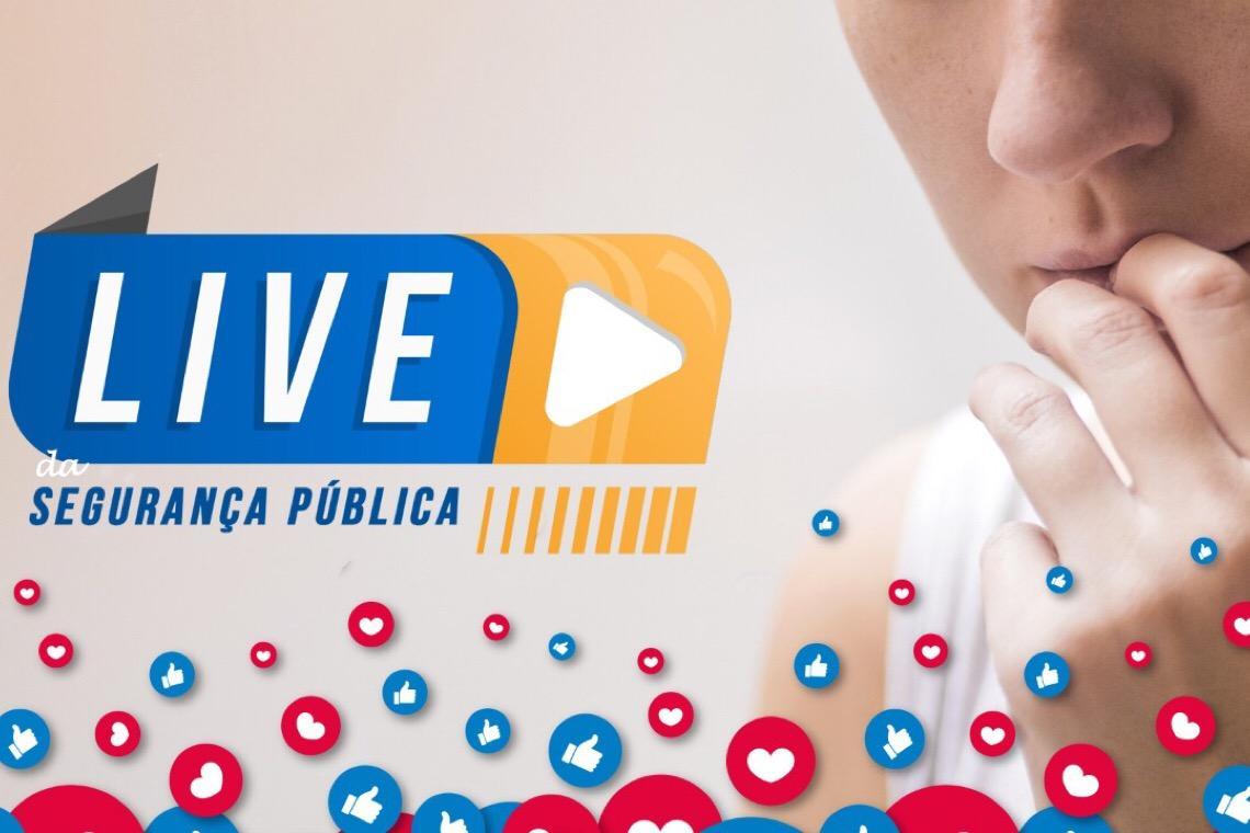 Segurança Pública do DF faz live para debater violência contra mulheres na quarentena